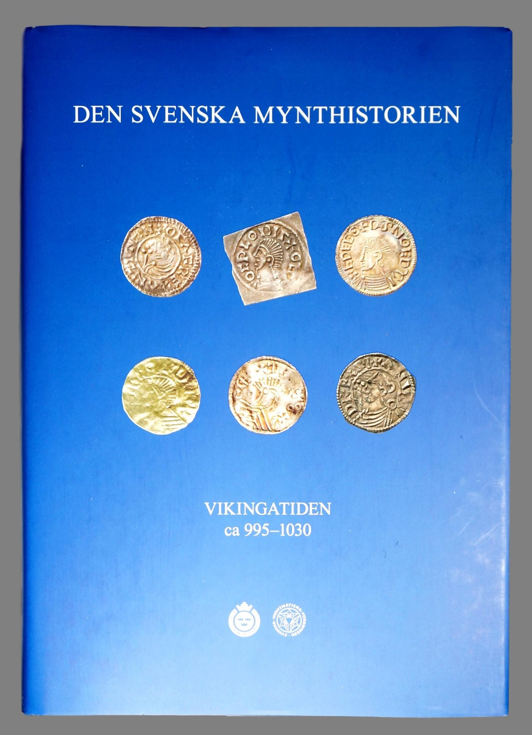 Den svenska mynthistorien. Vikingtiden ca 995-1030